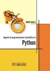Appunti di Programmazione (scientifica) in Python