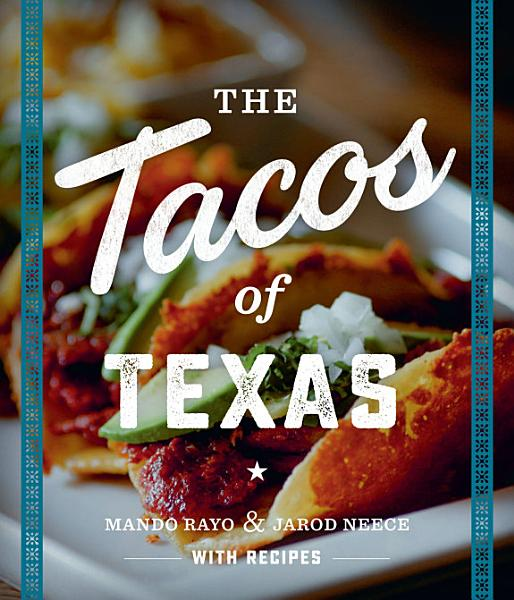 Download The Tacos of Texas Book