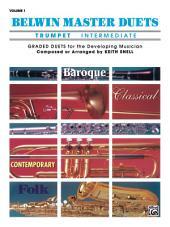 Belwin Master Duets - Trumpet, Intermediate, Volume 1: Volume 1