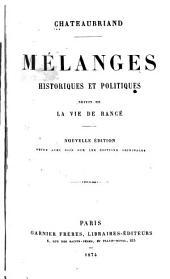 Mélanges historiques et politiques: suivi de La vie de Rancé