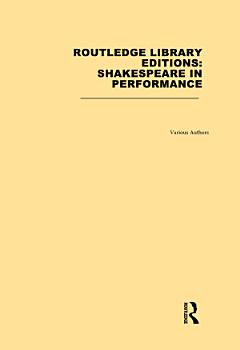 Routledge Library Editions  Shakespeare in Performance PDF