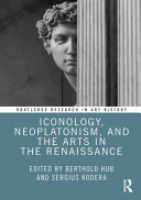 Iconology  Neoplatonism  and the Arts in the Renaissance PDF