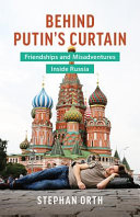 Behind Putin s Curtain PDF
