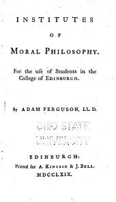 Institutes of Moral Philosophy: For the Use of Students in the College of Edinburgh