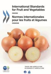 International Standards for Fruit and Vegetables Onions