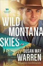 Wild Montana Skies (Montana Rescue Book #1)