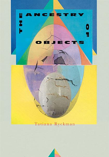 Download The Ancestry of Objects Book