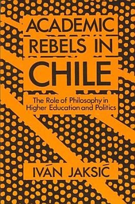 Academic Rebels in Chile PDF