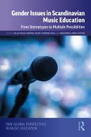 Gender Issues in Scandinavian Music Education PDF