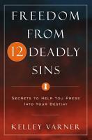 Freedom from Twelve Deadly Sins PDF