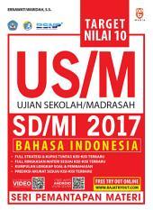 Target Nilai 10 US/M SD Bahasa Indonesia