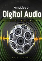 Principles of Digital Audio, Sixth Edition: Edition 6