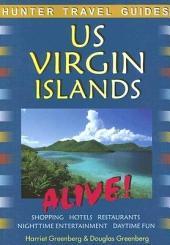 The US Virgin Islands Alive!