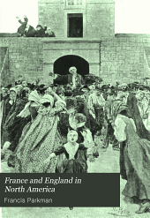 France and England in North America: Volume 7, Part 2