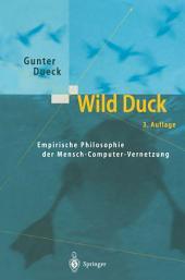 Wild Duck: Empirische Philosophie der Mensch-Computer-Vernetzung, Ausgabe 3
