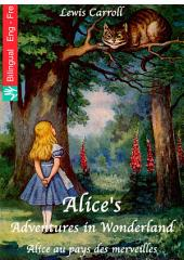 Alice's Adventures in Wonderland (English French edition illustrated): Alice au pays des merveilles (Anglais Français édition illustré)