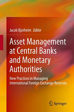 Asset Management at Central Banks and Monetary Authorities PDF