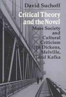 Critical Theory and the Novel PDF