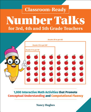 Classroom Ready Number Talks for Third  Fourth and Fifth Grade Teachers