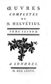 Oeuvres completes de m. Helvétius: De l'esprit