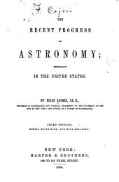 The Recent Progress of Astronomy: Especially in the United States