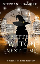 Better Witch Next Time