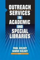 Outreach Services in Academic and Special Libraries PDF