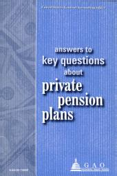 Answers to Key Questions About Private Pension Plans