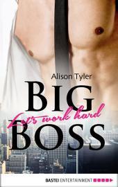 Big Boss: Let's work hard