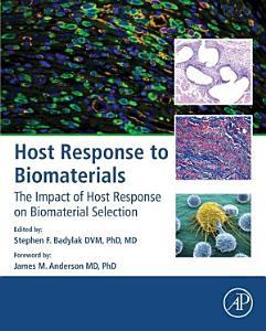 Host Response to Biomaterials