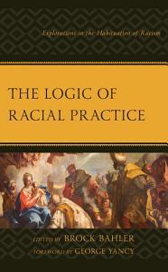 The Logic of Racial Practice PDF