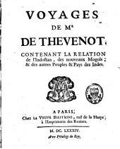 Voyages de Mr de Thévenot contenant la relation de l'Indostan, des nouveaux Mogols et des autres peuples & pays des Indes