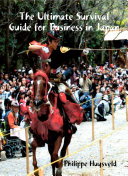 The Ultimate Survival Guide for Business in Japan