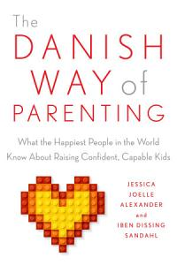The Danish Way of Parenting Book