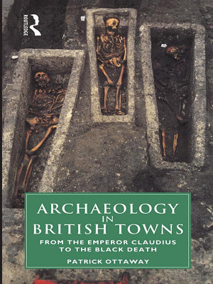 Archaeology in British Towns PDF