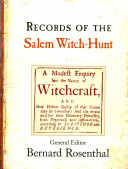 Records of the Salem Witch-Hunt
