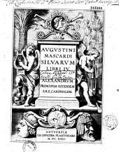 Augustini Mascardi Silvarum libri IV....