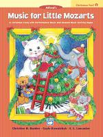 Music for Little Mozarts  Christmas Fun Book 1 PDF