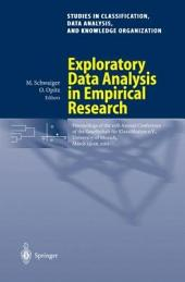 Exploratory Data Analysis in Empirical Research: Proceedings of the 25th Annual Conference of the Gesellschaft für Klassifikation e.V., University of Munich, March 14–16, 2001