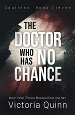 The Doctor Who Has No Chance