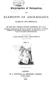 Encyclopaedia of Antiquities and Elements of Archaeology, Classical and Mediaeval: Volume 1