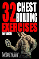 32 Chest Building Exercises