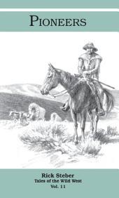 Pioneers: Tales of the Wild West