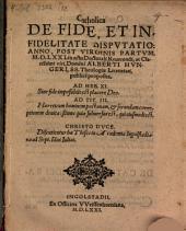 Catholica de Fide et Infidelitate Disputatio