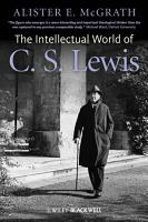 The Intellectual World of C  S  Lewis PDF