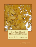 The Year Round Homeschool Planner for 2 Students