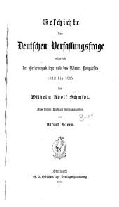 Geschichte der deutschen Verfassungsfrage während der Befreiungskriege und des Wiener Kongresses 1812 bis 1815