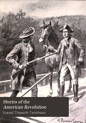 Stories of the American Revolution: Volume 2