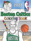 Boston Celtics Coloring Book 2021