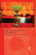 Sex, Love and Money in Cambodia